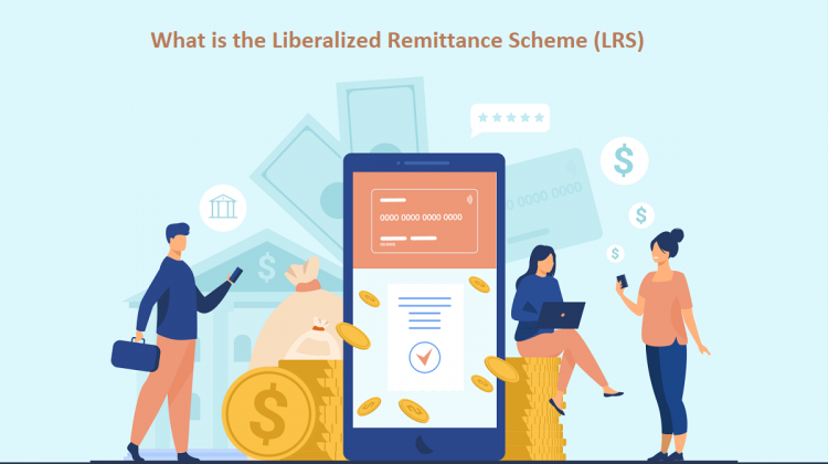 What is the Liberalized Remittance Scheme (LRS)